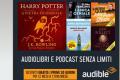 Audiolibri e podcast gratis per un mese!